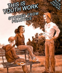 This is youth work: stories from practice (cover)