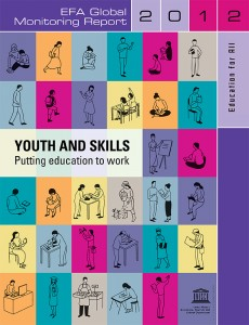 Education for all Global Monitoring Report 2012: Youth and Skills